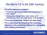 old world tv in the 20th century