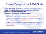 survey design of the 2006 study