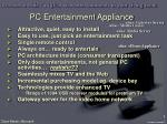 pc entertainment appliance