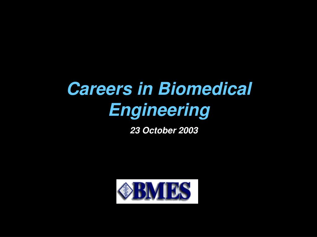 careers in biomedical engineering l.