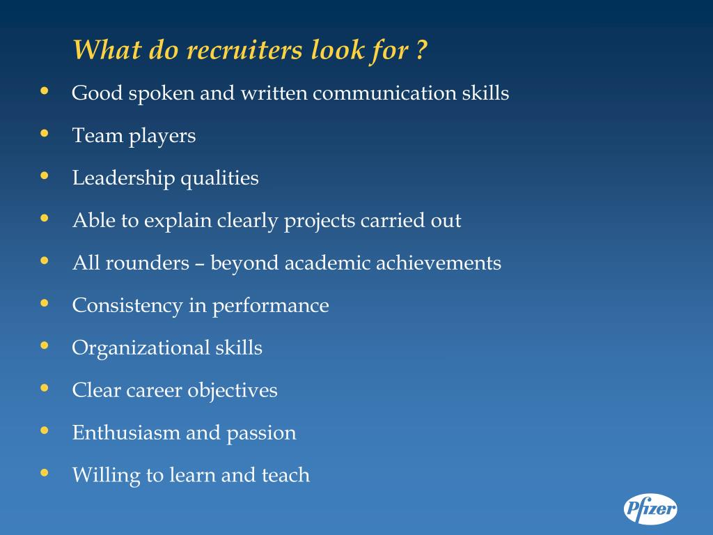 What do recruiters look for ?