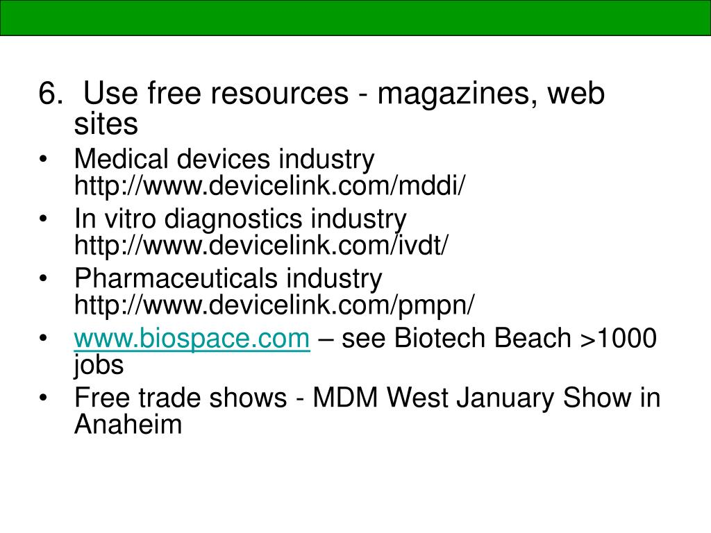 Use free resources - magazines, web sites