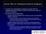 course title 3 entrepreneurship for engineers