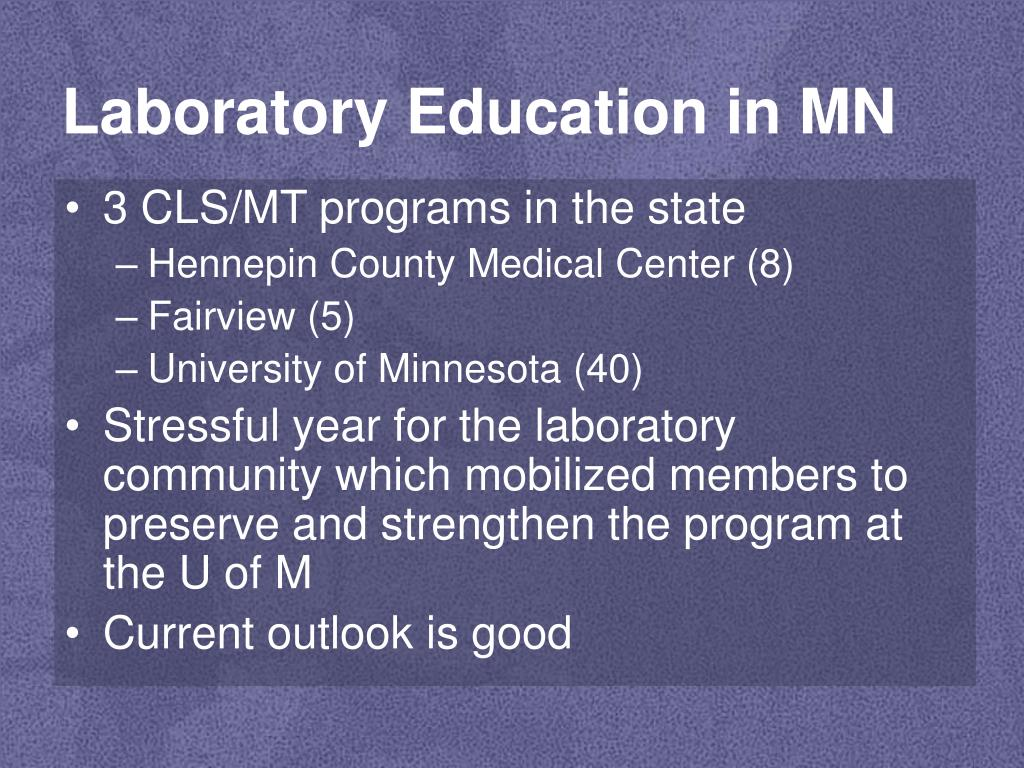 Laboratory Education in MN