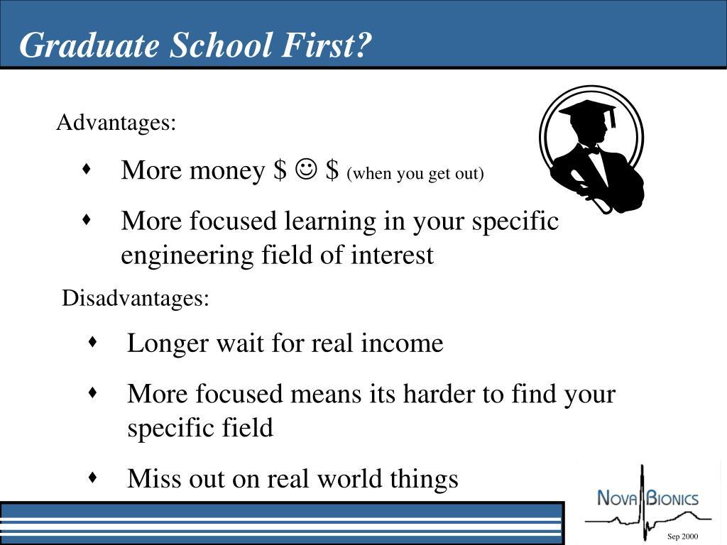 Graduate School First?