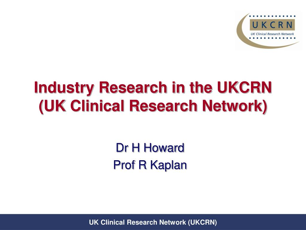 industry research in the ukcrn uk clinical research network l.