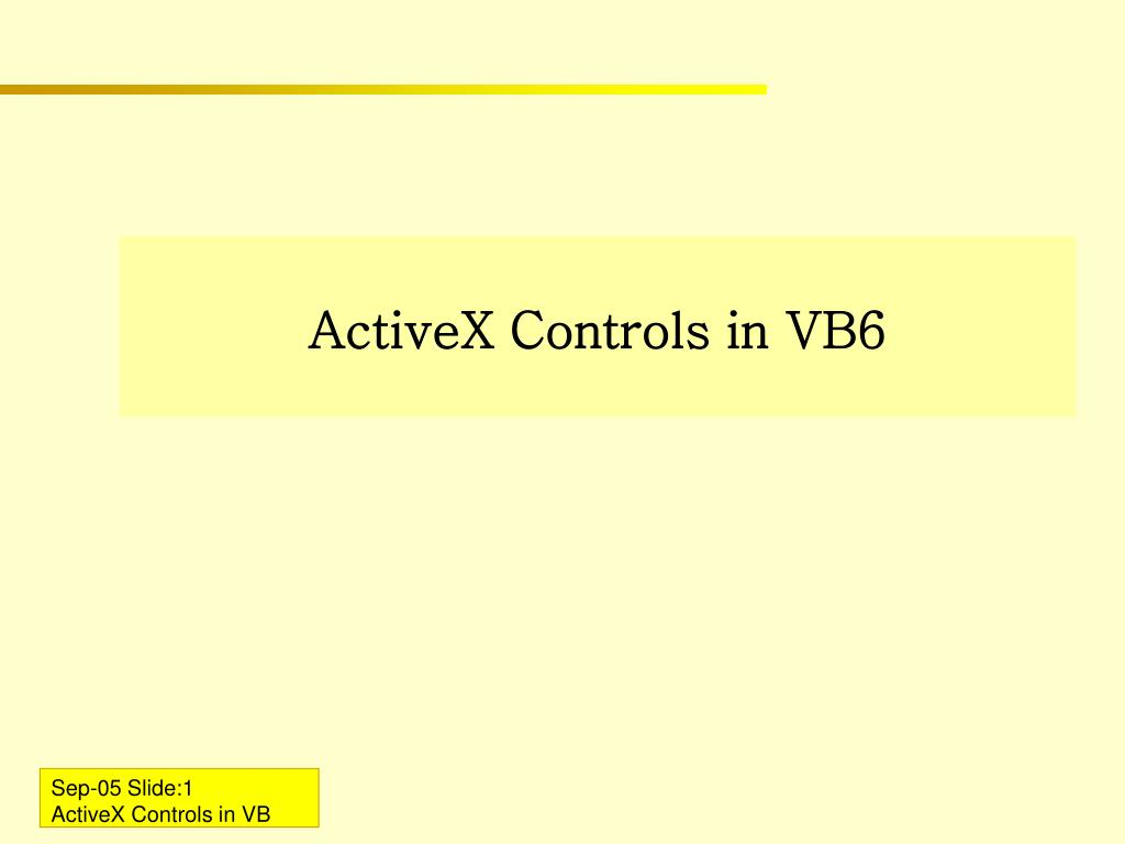 PPT - ActiveX Controls in VB6 PowerPoint Presentation - ID:762103