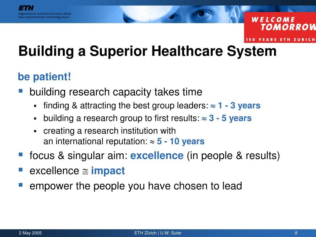 Building a Superior Healthcare System