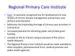 regional primary care institute