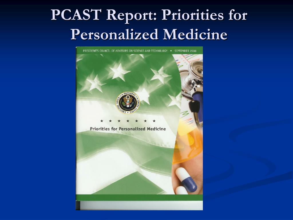 pcast report priorities for personalized medicine l.