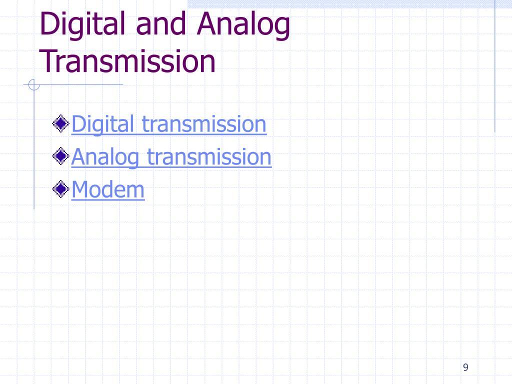 Digital and Analog Transmission
