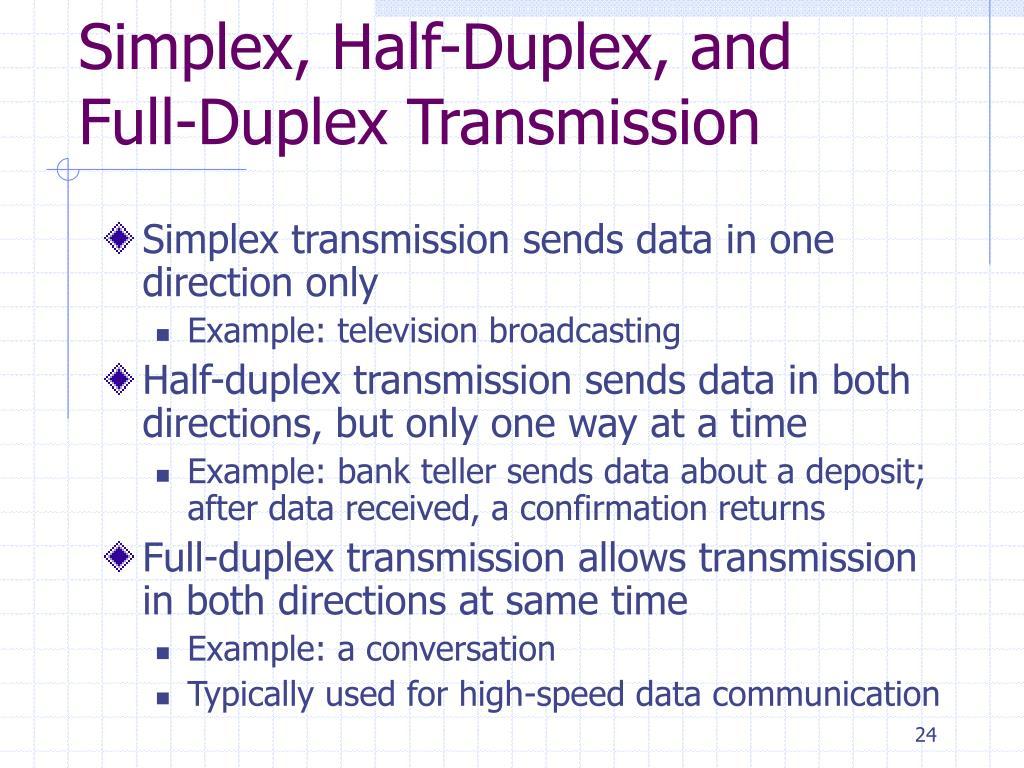 Simplex, Half-Duplex, and Full-Duplex Transmission