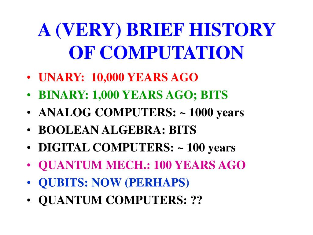 A (VERY) BRIEF HISTORY OF COMPUTATION