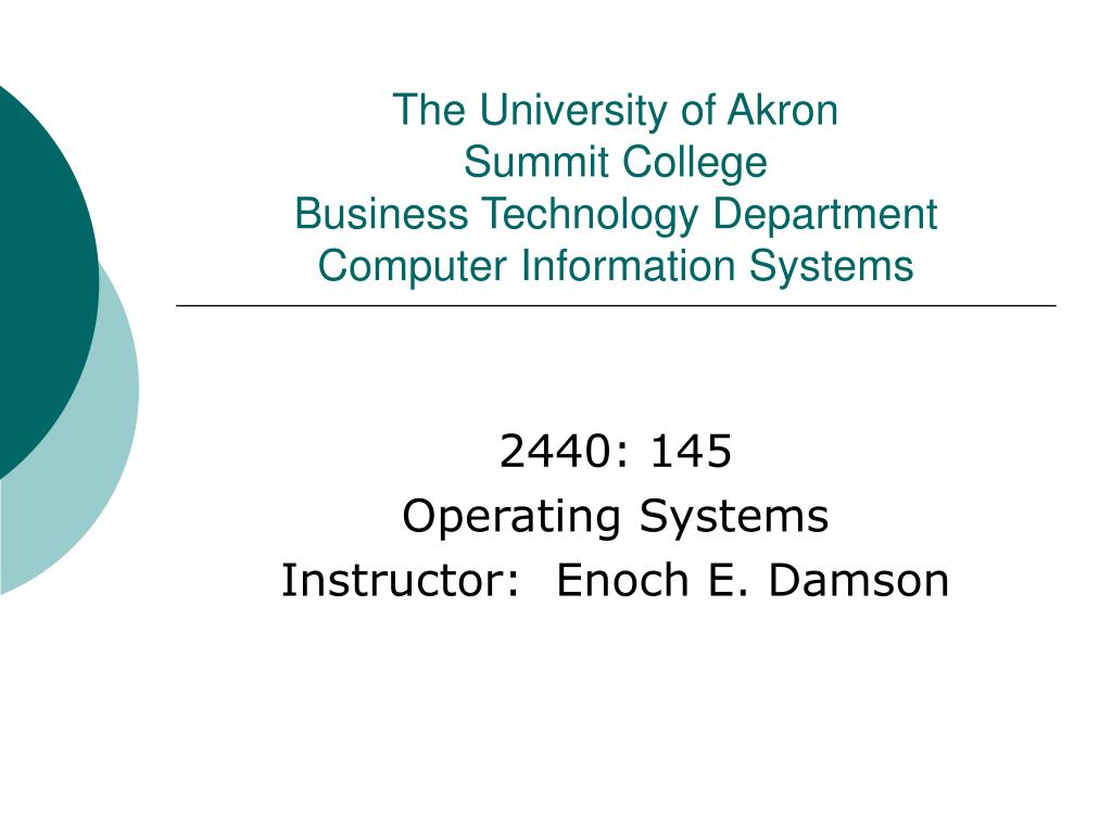 the university of akron summit college business technology department computer information systems l.