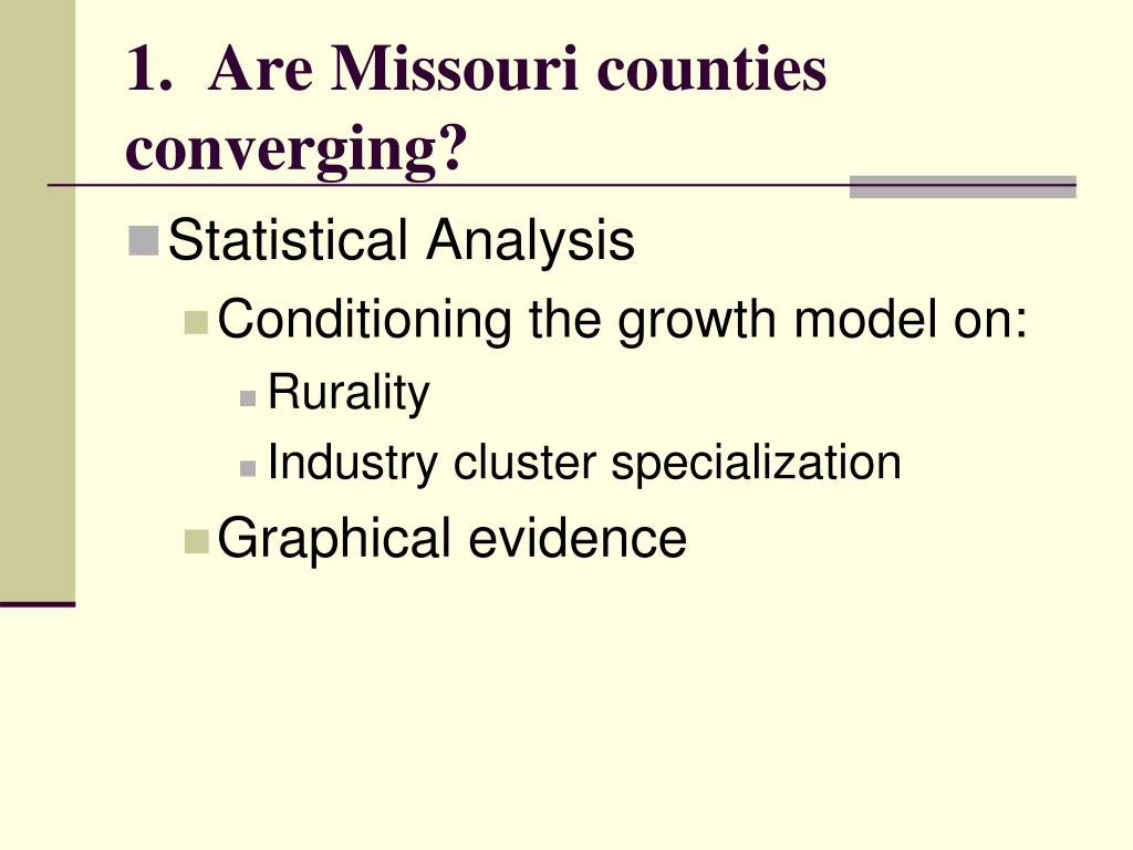 1.  Are Missouri counties converging?