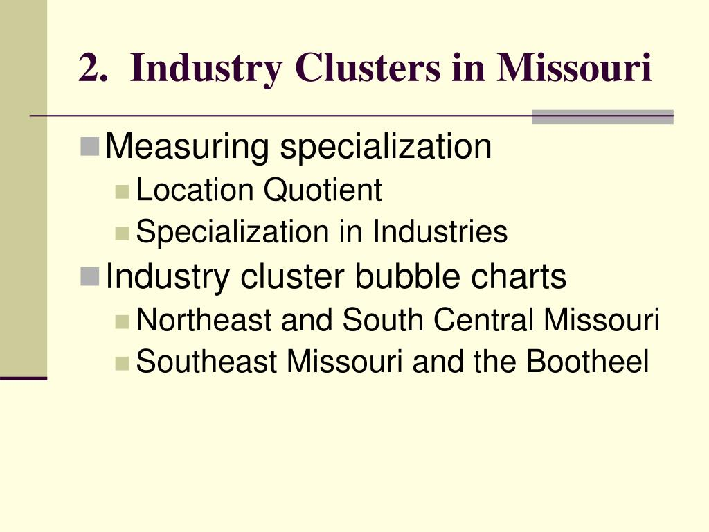 2.  Industry Clusters in Missouri