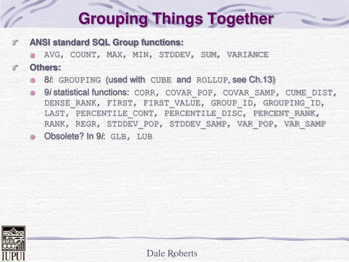 Grouping things together