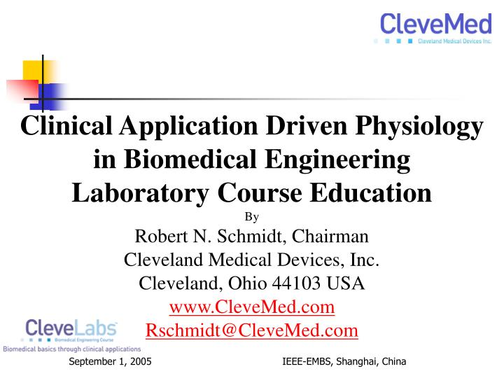 Clinical Application Driven Physiology in Biomedical Engineering