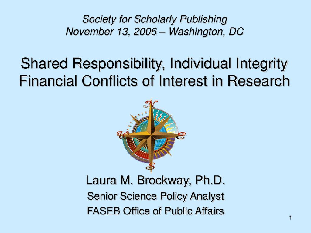 shared responsibility individual integrity financial conflicts of interest in research l.
