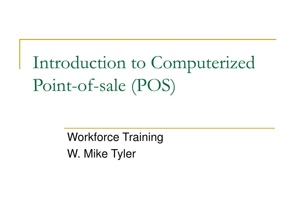 introduction to computerized point of sale pos l.