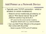 add printer as a network device
