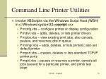 command line printer utilities