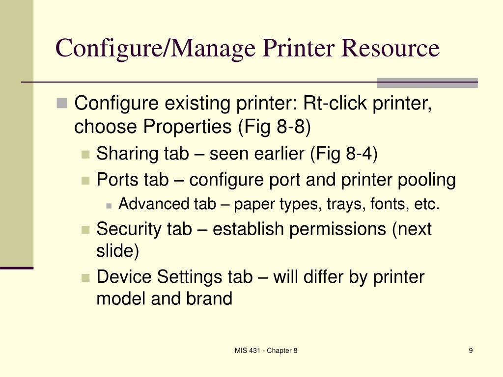 Configure/Manage Printer Resource