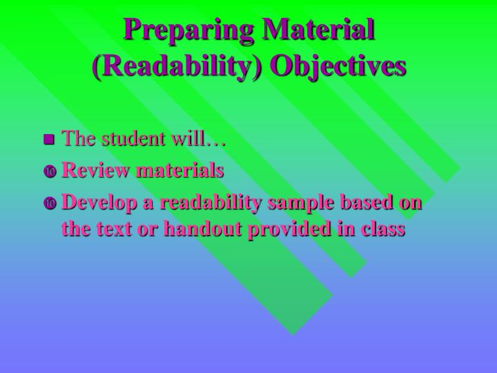 Preparing material readability objectives