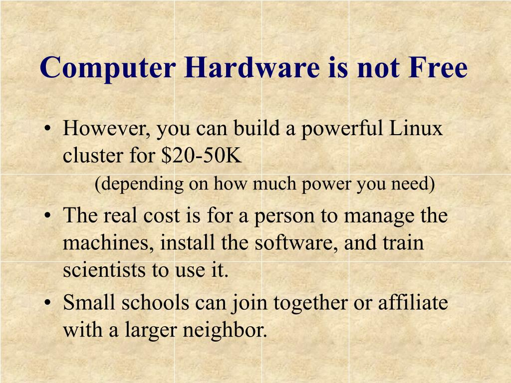 Computer Hardware is not Free