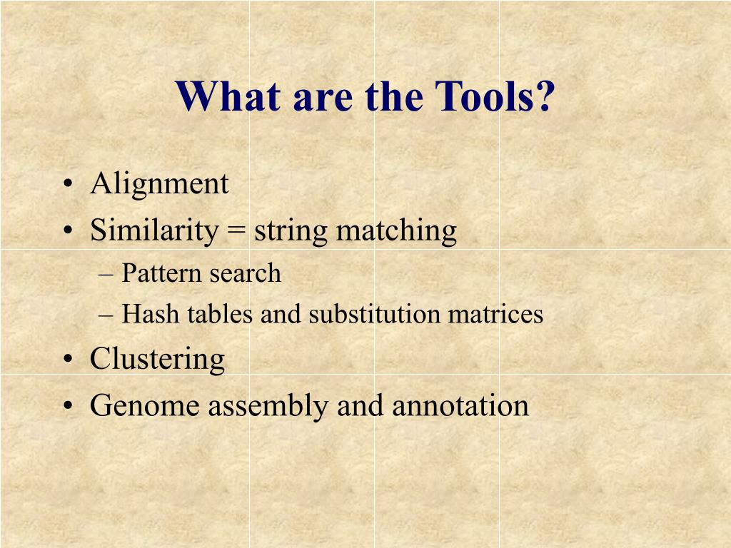 What are the Tools?