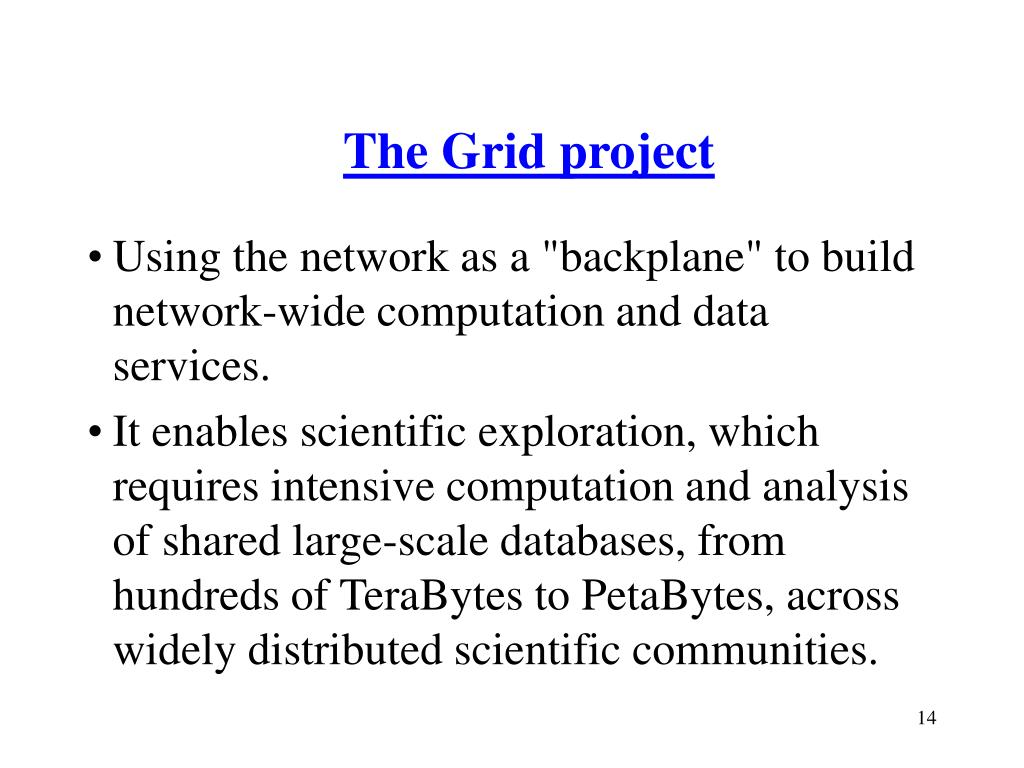 The Grid project