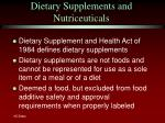 dietary supplements and nutriceuticals