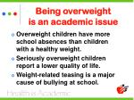 being overweight is an academic issue