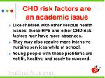 chd risk factors are an academic issue