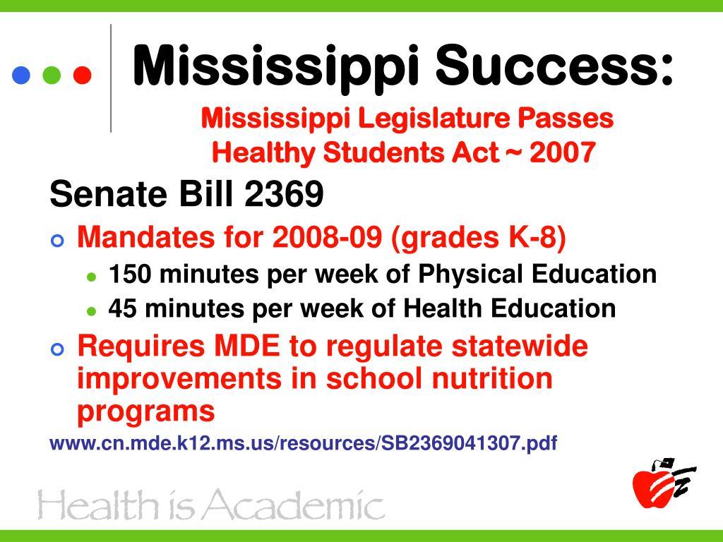 Mississippi Success: