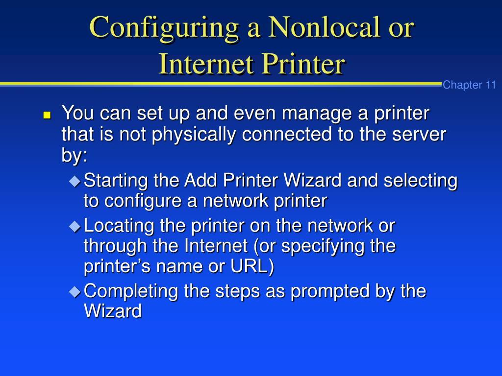 Configuring a Nonlocal or Internet Printer