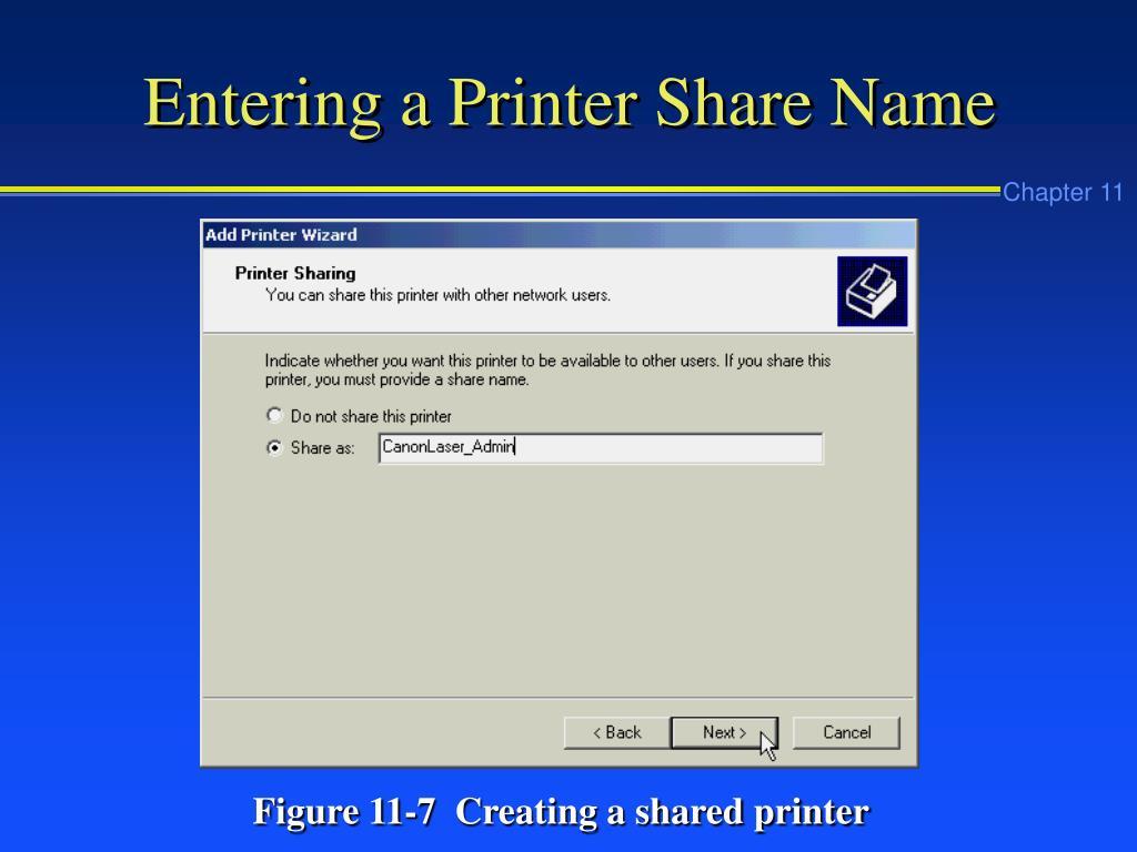 Entering a Printer Share Name