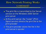 how network printing works continued