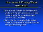 how network printing works continued10