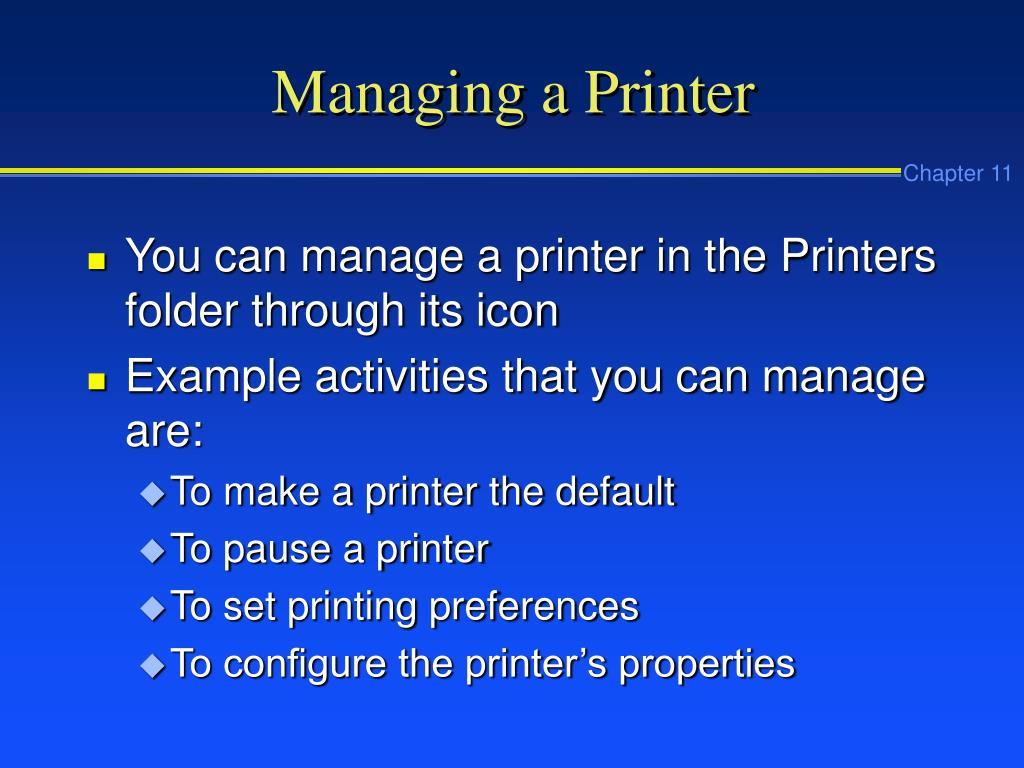 Managing a Printer