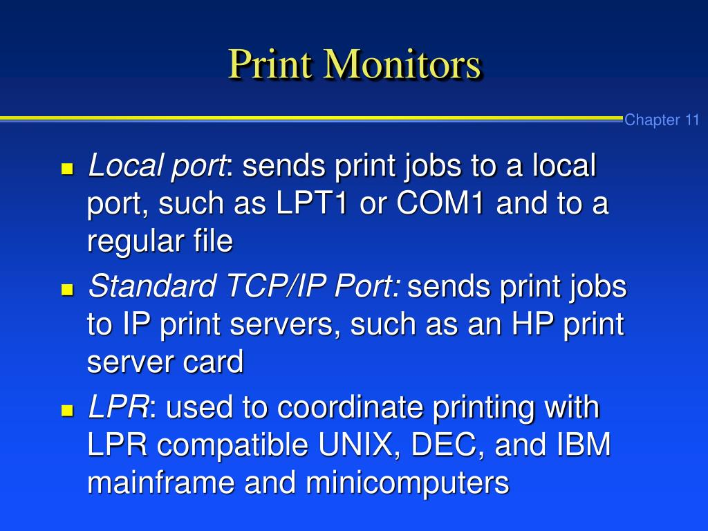 Print Monitors