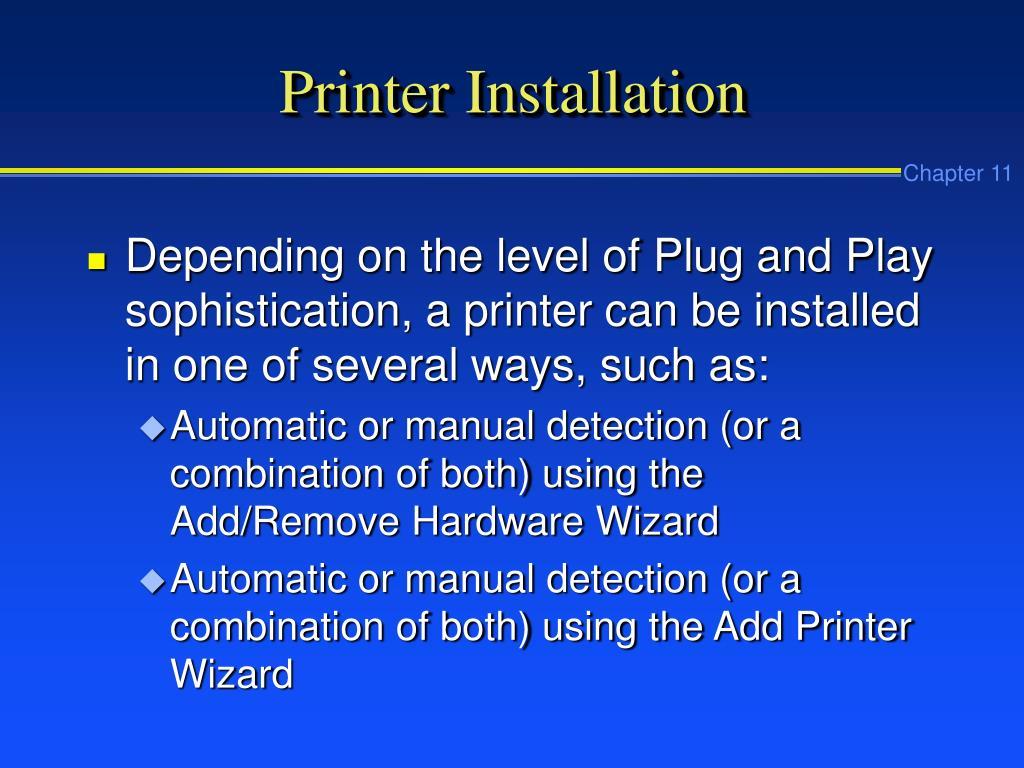 Printer Installation