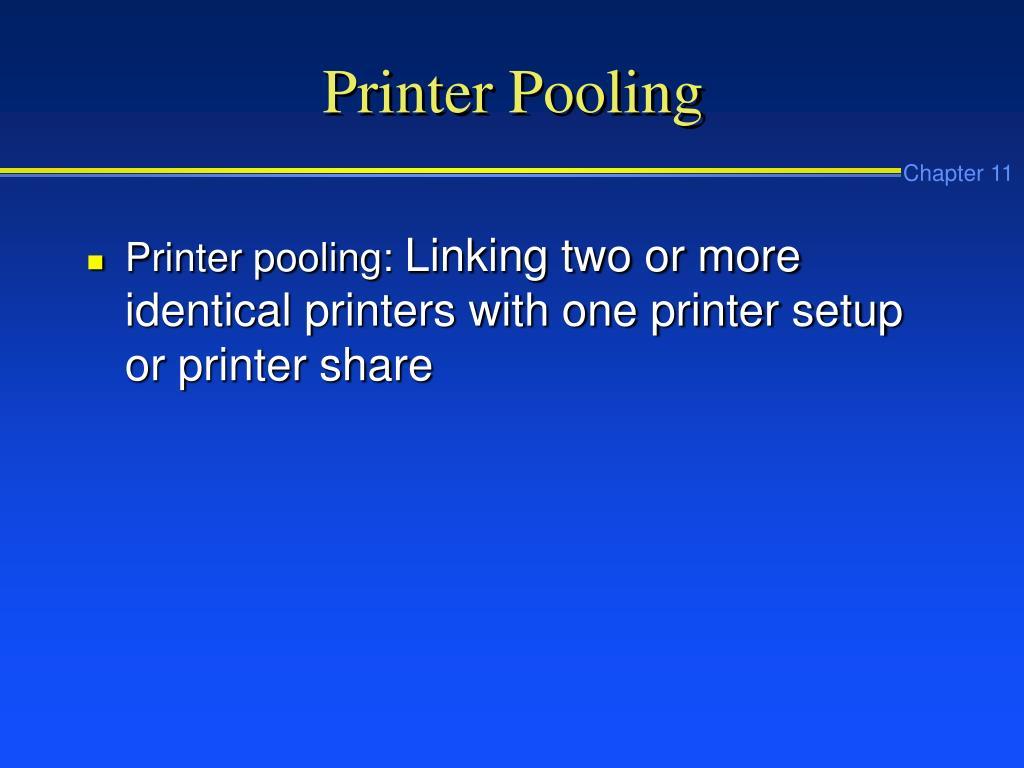 Printer Pooling