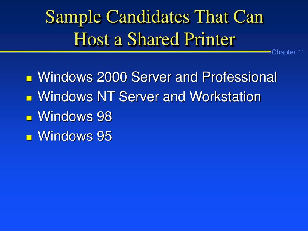 Sample Candidates That Can Host a Shared Printer