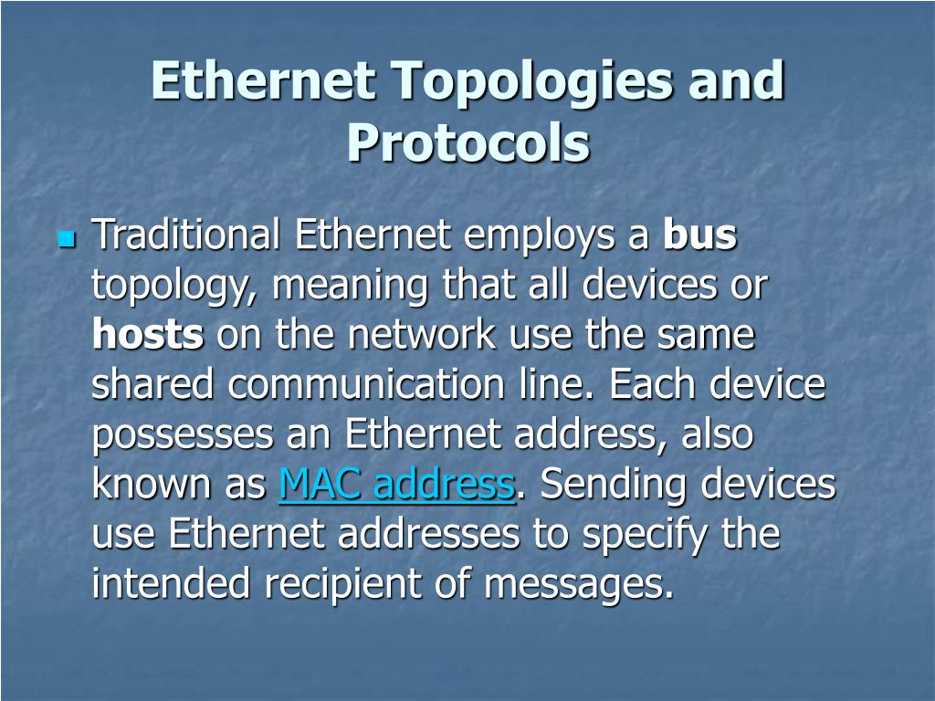 Ethernet Topologies and Protocols