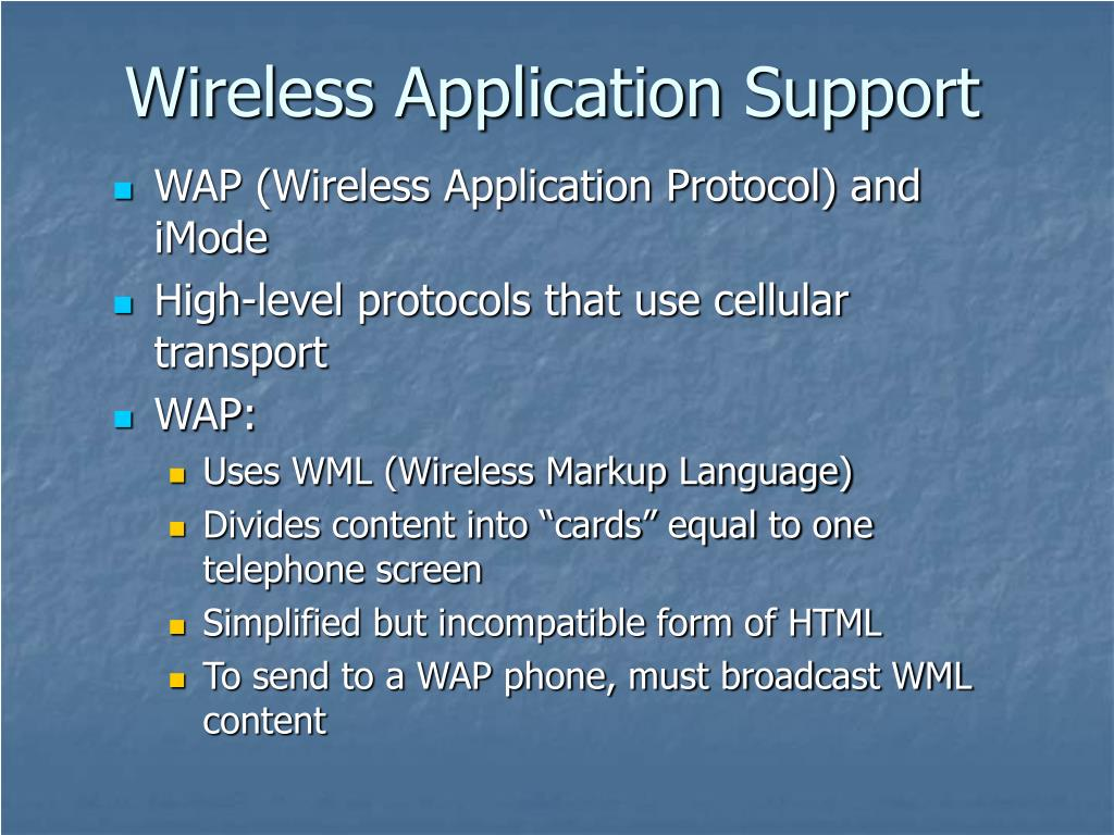 Wireless Application Support