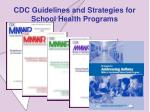 cdc guidelines and strategies for school health programs
