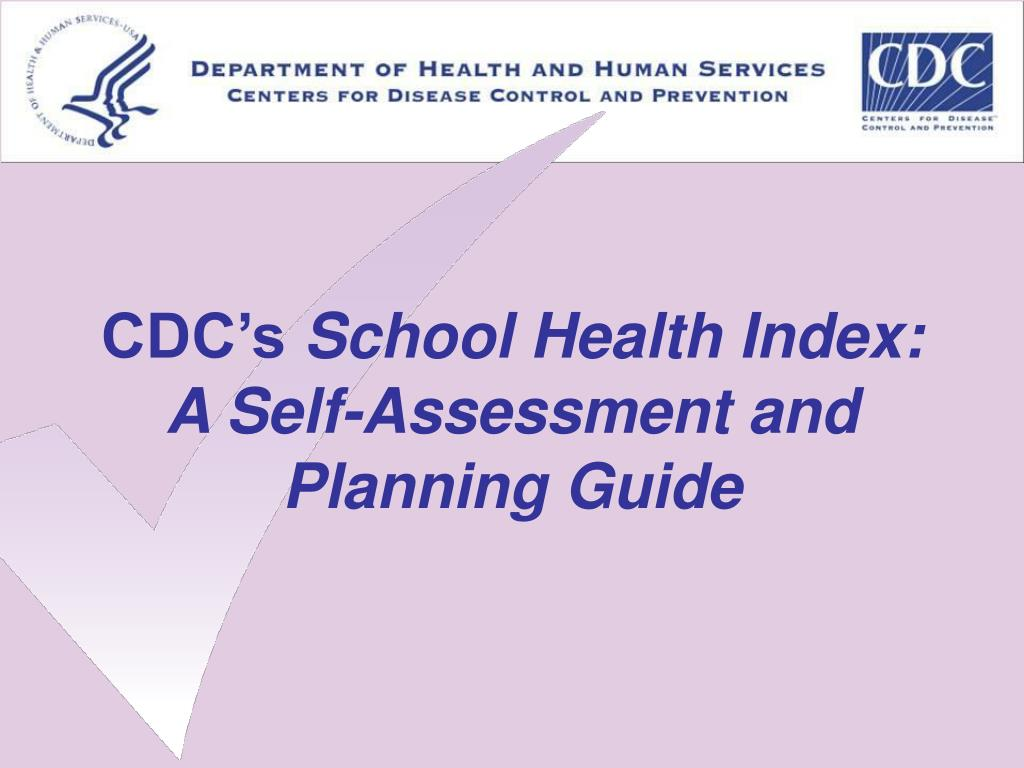 cdc s school health index a self assessment and planning guide