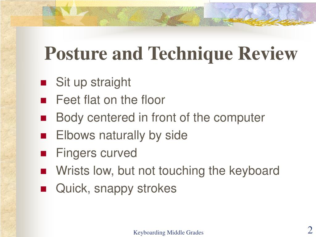 Posture and Technique Review