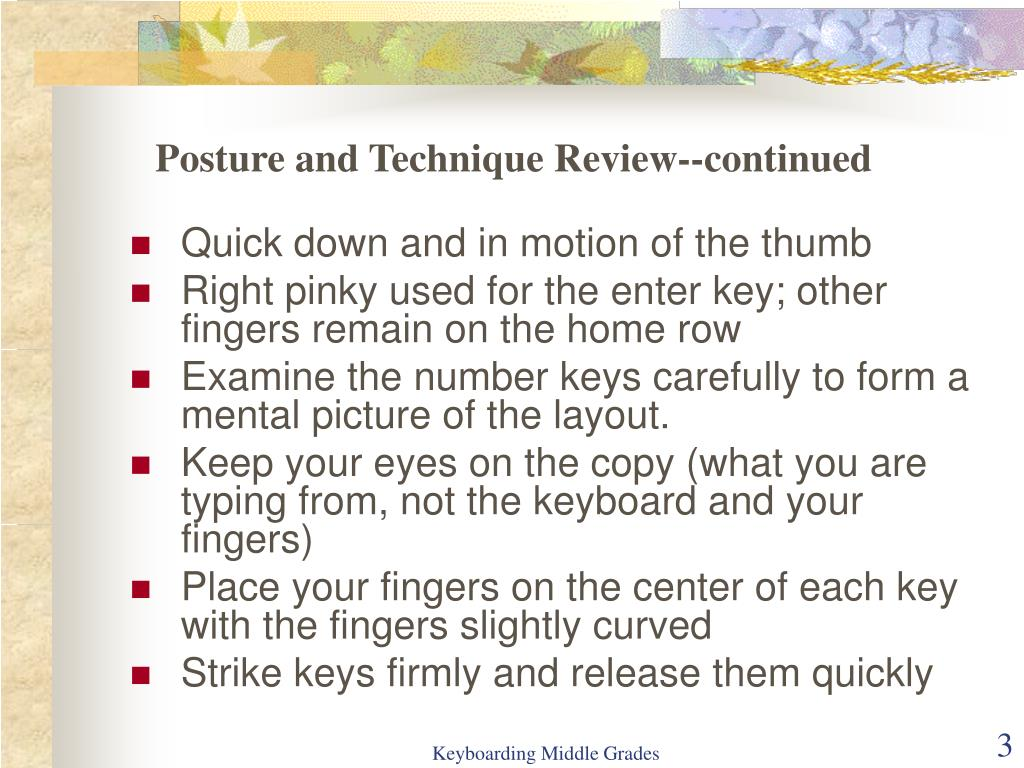 Posture and Technique Review--continued